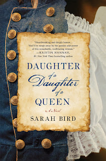 Review of Daughter of a Daughter of a Queen by Sarah Bird