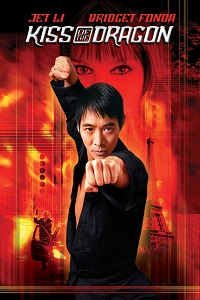 Watch Kiss of the Dragon Online Free in HD