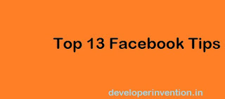 Top 13 Facebook Tips