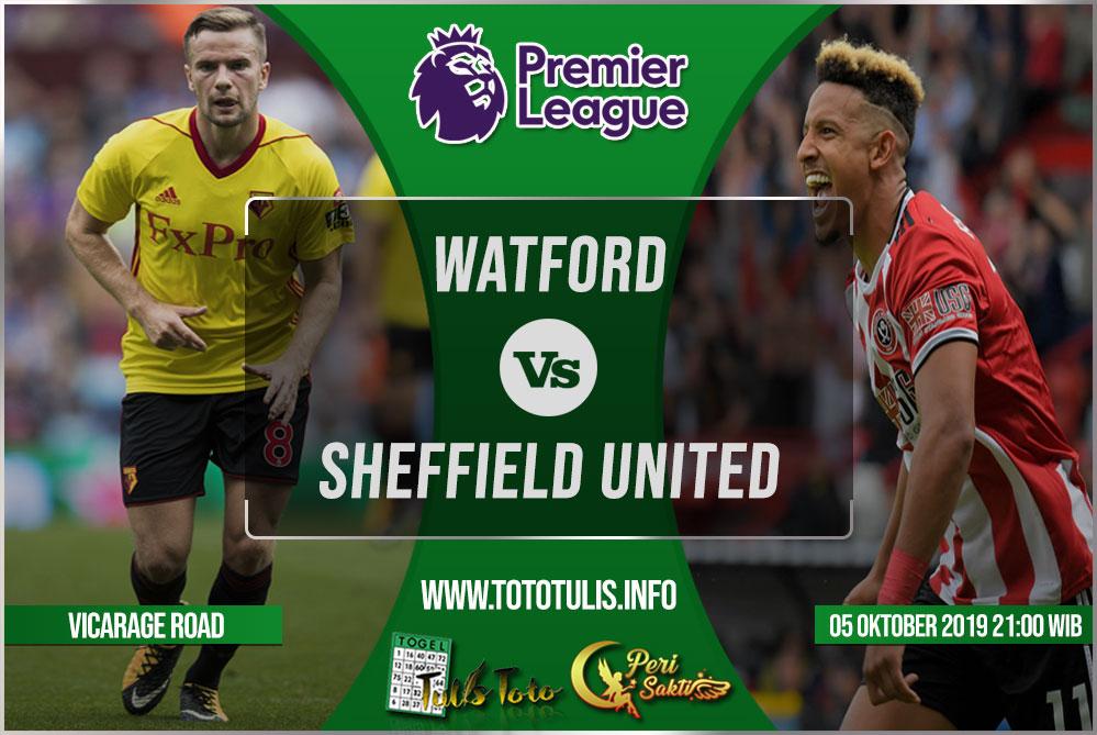 Prediksi Watford vs Sheffield United 05 Oktober 2019
