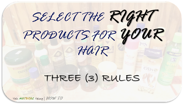 Select the Right Products for YOUR Hair with these 3 Rules