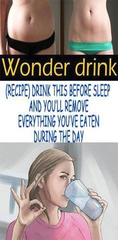 Wonder Drink ( Recipe ) Drink This Before Sleep and You'll Remove Everything You've Eaten During the Day