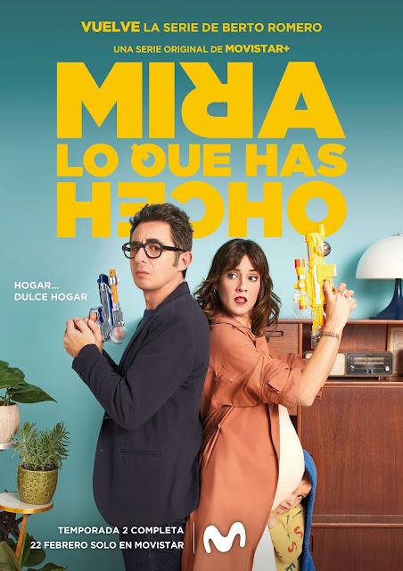 Mira lo que has hecho, Berto Romero, Eva Ugarte, 2ª Temporada, póster