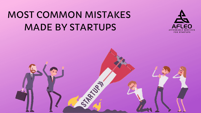Most Common Mistakes That Every Startup Makes