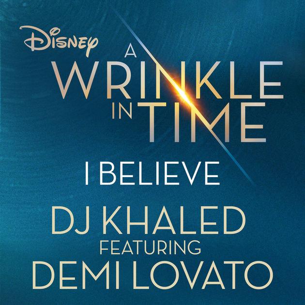 Free Audio : DJ Khaled Ft Demi Lovato – I Believe : Download