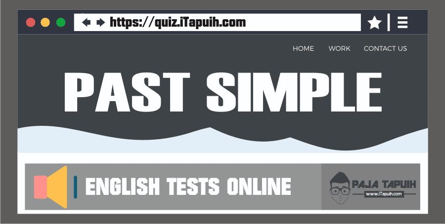 Quiz: Past Simple Part 1