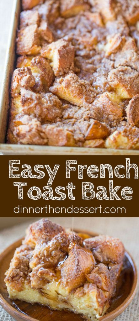 EASY FRENCH TOAST BAKE