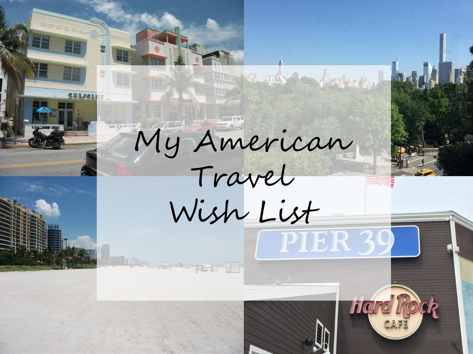 My American Travel Wish List