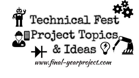 Technical Fest Project Topics