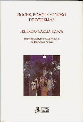Noche, Bosque sonoro de estrellas, Federico García Lorca, Ancile