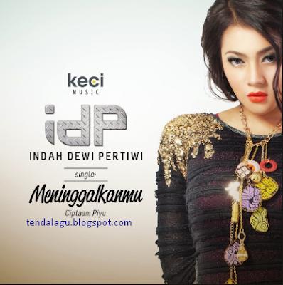 Download kumpulan lagu Indah Dewi Pertiwi