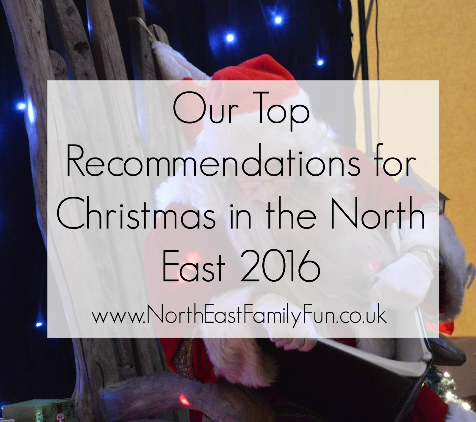 What's on in the North East for kids | Our Top Recommendations for Christmas 2016