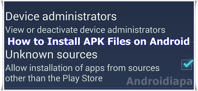 enable-unknown-sources-install-third-party-apps-apk-files-androidiapa