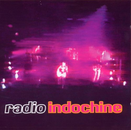 CD - Radio Indochine - álbum live