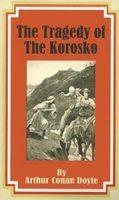 Tấn Thảm Kịch Của Tàu Korosko - Arthur Conan Doyle
