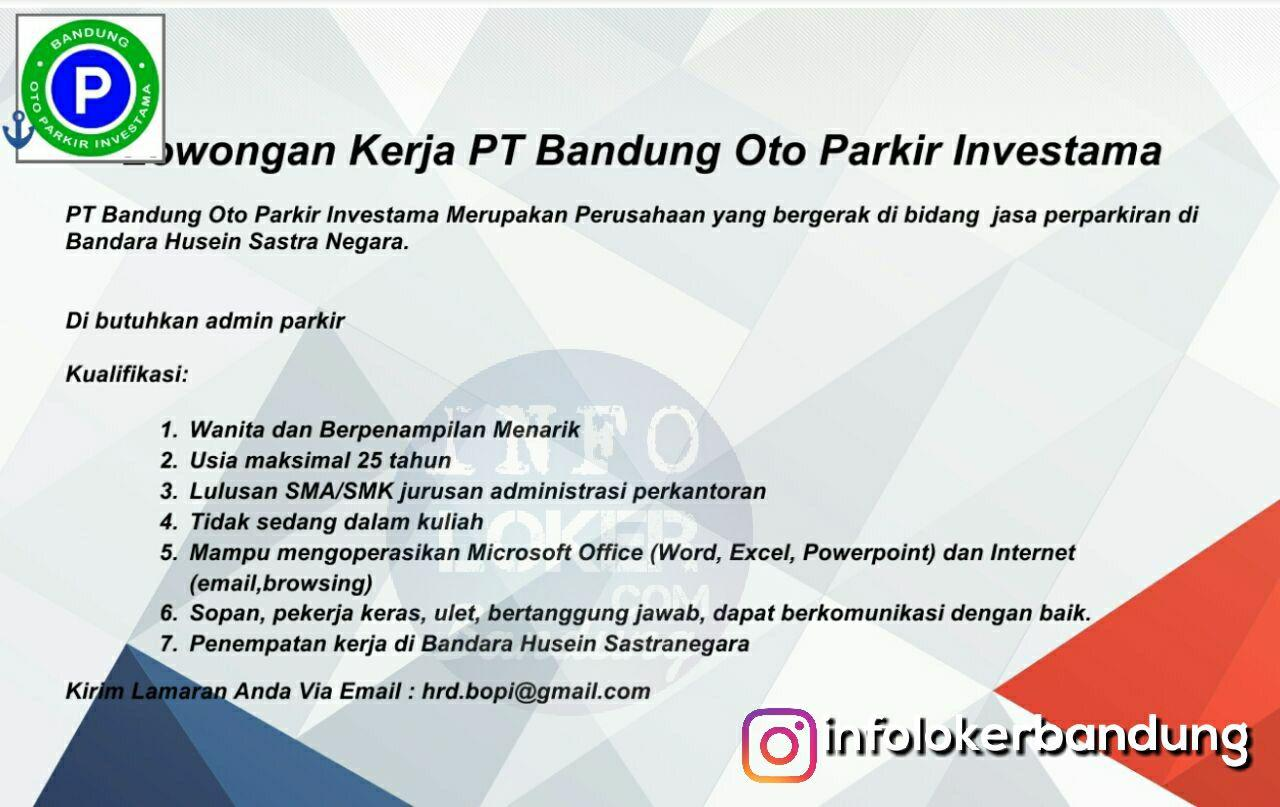 Lowongan Kerja Admin Parkir PT. Bandung Oto Parkir Investama Februari 2018