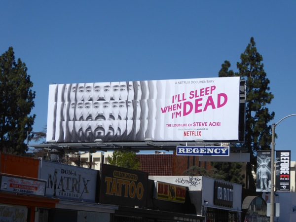 sleep when dead Steve Aoki documentary billboard