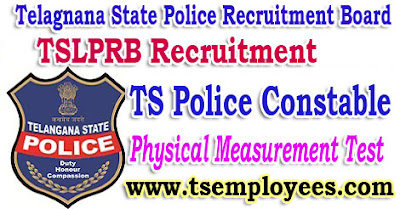 TS Police Constable Physical Measurement Test (PMT) TSLPRB Recruitment Notification 2017 TS Police Constable Events 2017 Date TS Police Event Results TS Police Event Exam Date and Place with hall ticket no TS Police Event Exam Marks Telangana Police Constable The candidates qualified in the above preliminary written test have to undergo Physical Measurements Test and should meet the following requirements.