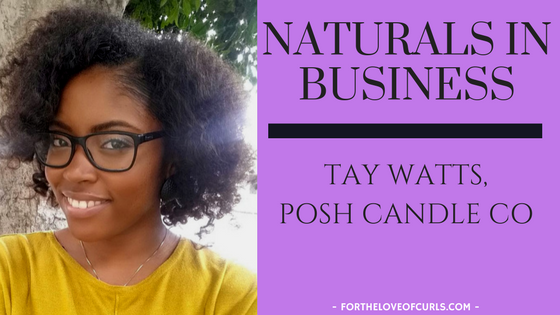 Tay Watts of Posh Candle Co