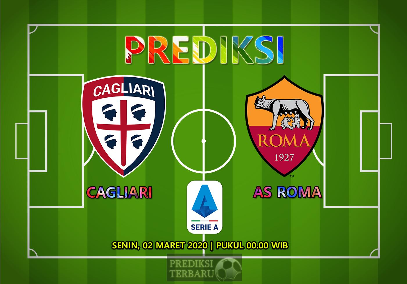 Prediksi Cagliari Vs Roma Senin 02 Maret