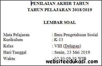 Soal PAT / UKK IPS Kelas 8 Kurikulum 2013 Terbaru