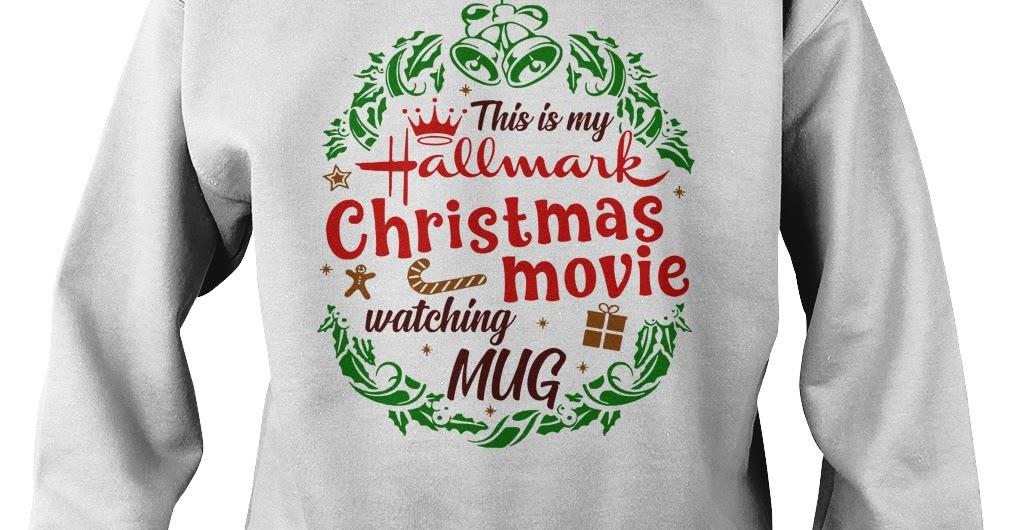 f1f30f499 NEW - This is my hallmark christmas movie watching mug hoodie