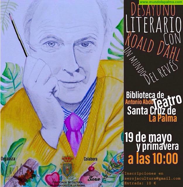 """Desayuno Literario con Roald Dahl: """"Un mundo del revés"""""""