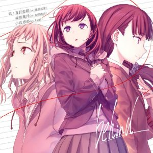 "Ost Ending Anime Just Because! ""behind"" by Carin Isobe, Yuna Yoshino, Lynn"