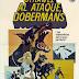 Otra vez al ataque, Dobermans by Byron Chudnow (1973) LATINO