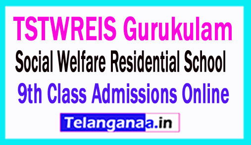 TSTWREIS Gurukulam Social Welfare Residential School 9th Class Admissions Online Apply