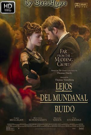 Lejos del Mundanal Ruido [2015] [Latino-Ingles] HD 1080P [Google Drive] GloboTV