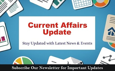 CURRENT AFFAIRS UPDATES: 1ST AUGUST