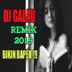 De Javu - DJ Galau Remix 2019