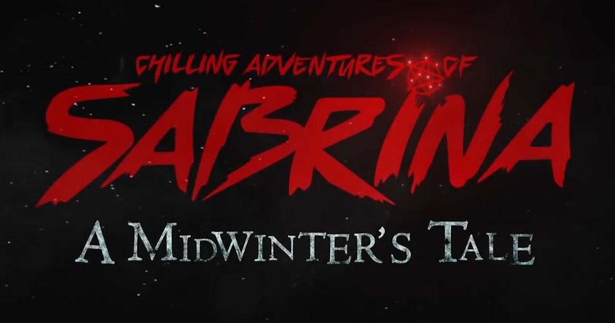 Tem Na Web - Crítica: O Mundo Sombrio de Sabrina - Um Conto de Inverno