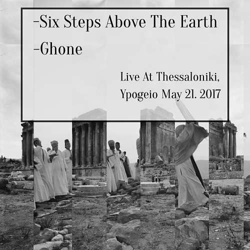 Ακούστε και κατεβάστε το νέο live album των Six Steps Above The Earth με τον Ghone