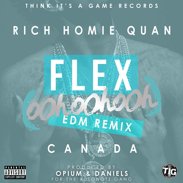 Rich Homie Quan - Flex (Ooh, Ooh, Ooh) [Opium & Daniels Remix] - Single Cover