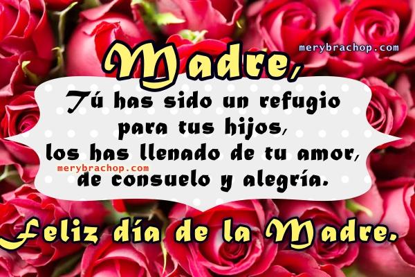 Bonitas frases nuevas para la madre en su día, imágenes 2017, mensajes, tarjetas para la mamá en su feliz día por Mery Bracho.
