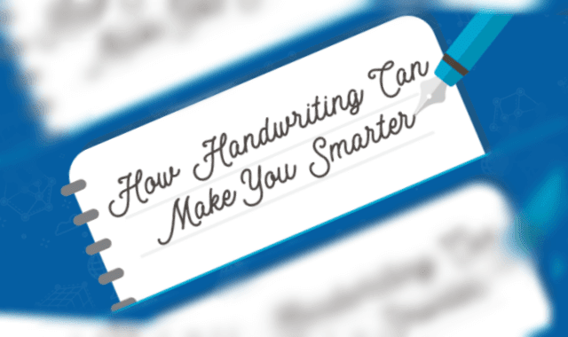 How Handwriting Can Make You Smarter