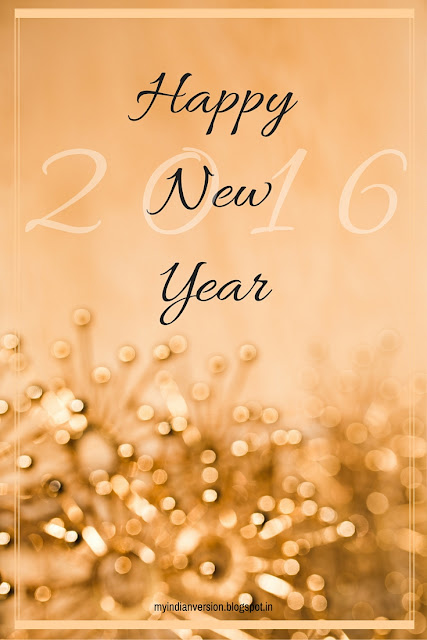 Happy New Year from My Indian Version Blog
