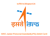 ISRO Junior Personal Assistant(JPA) Admit Card