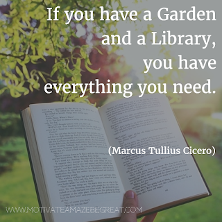 "Featured image of the article ""37 Inspirational Quotes About Life"": 3. ""If you have a garden and a library, you have everything you need."" - M.T. Cicero"