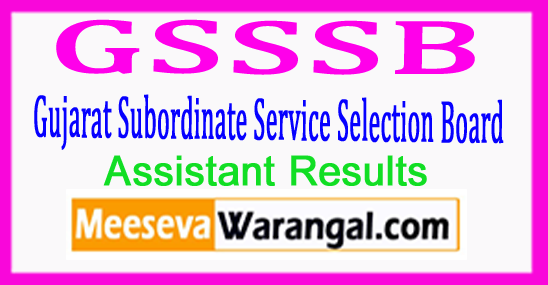 GSSSB Gujarat Subordinate Service Selection Board X-Ray Technician Ophthalmic Assistant Result Expected Cut Off Marks 2017