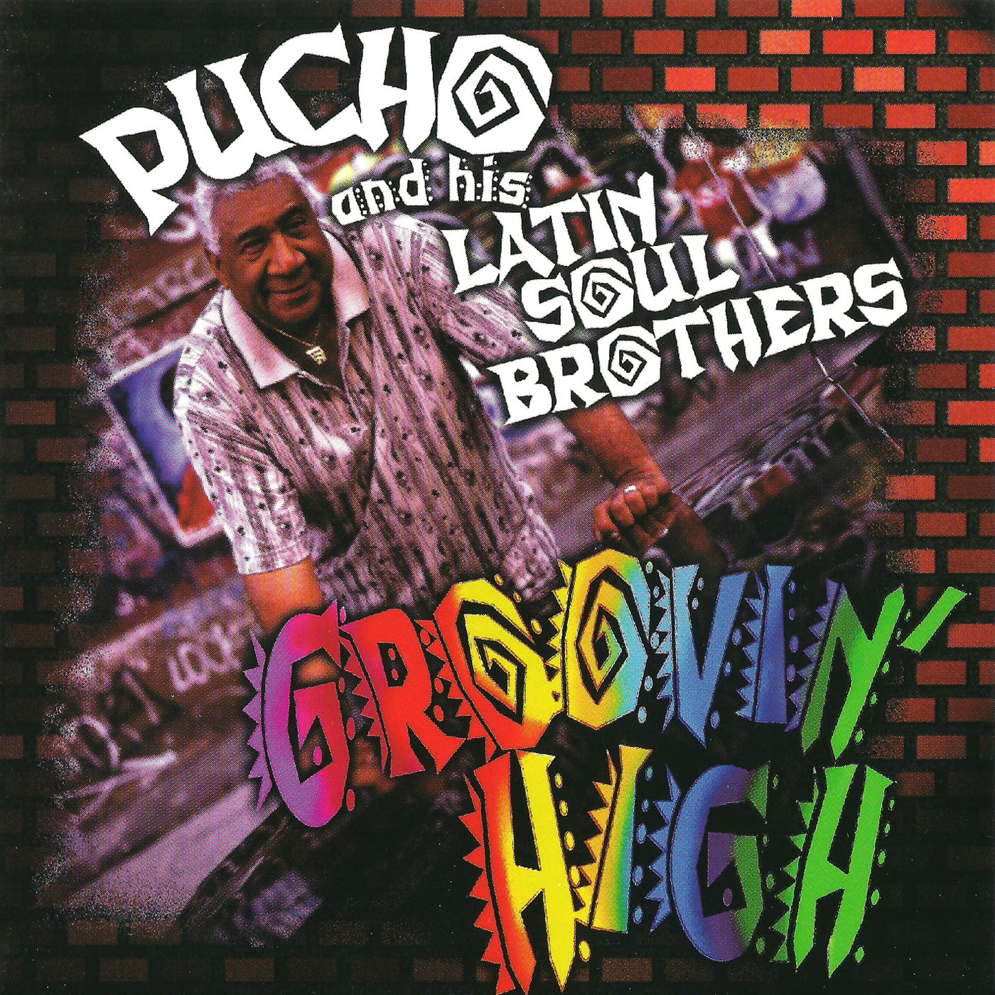 Pucho & His Latin Soul Brothers* Pucho & The Latin Soul Brothers - Jungle Fire!