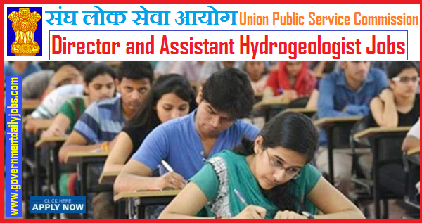 UPSC Assistant Hydrogeologist Recruitment 2019 | 51 Director Jobs