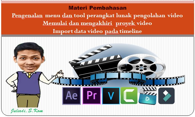 Materi Teknik Pengolahan Video : Format File Video