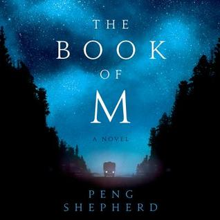 The Book of M, Peng Shephard, InToriLex. Book Review