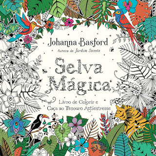 Selva mágica, Johanna Basford, Editora Sextante