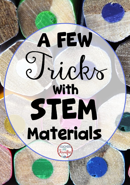 Just a few Tips and Tricks about STEM Materials- Check this blog post for some fabulous ideas to help you stretch those materials and make them last!
