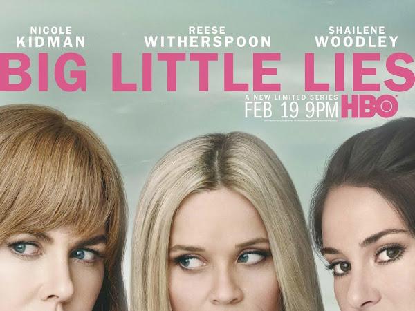 Cinepipoca - Big Litle Lies (Pequenas Grandes Mentiras) - Série HBO
