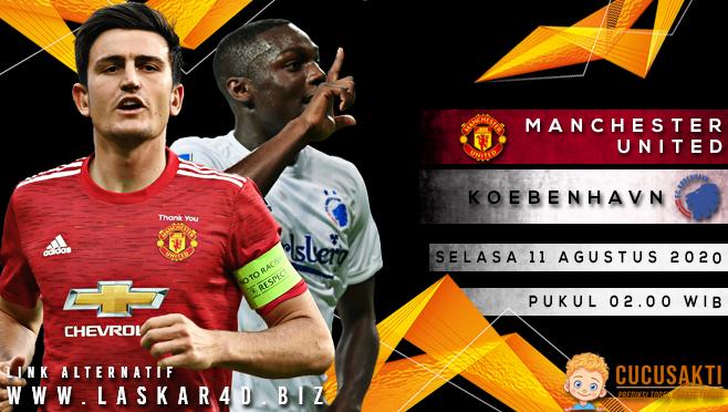Prediksi Bola Manchester United vs Koebenhavn Selasa 11 Agustus 2020